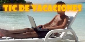 tic vacaciones